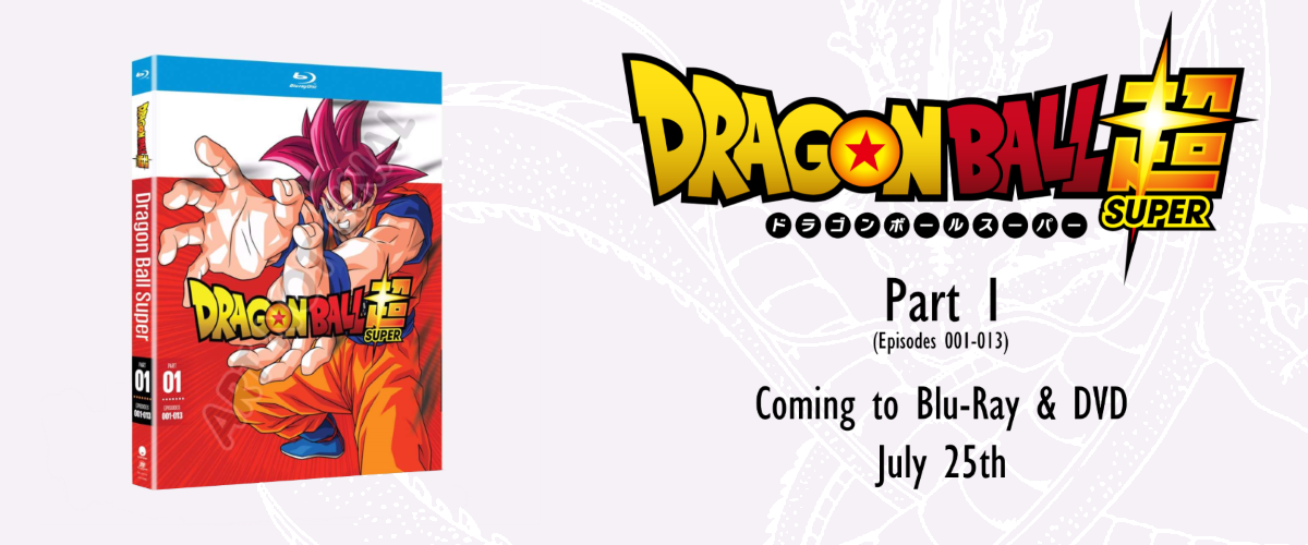 Dragon Ball Super Part 1 Blu-ray/DVD Available for Pre-Order from FUNimation & RightStuf