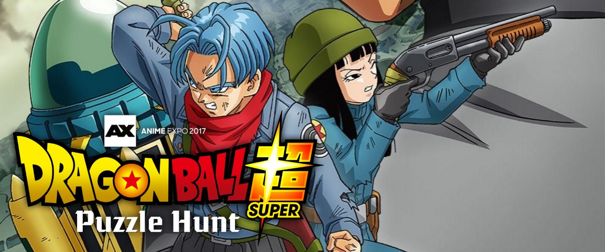 CALLING ALL FUTURE TRUNKS! Experience the Ultimate Dragon Ball Adventure at Anime Expo 2017