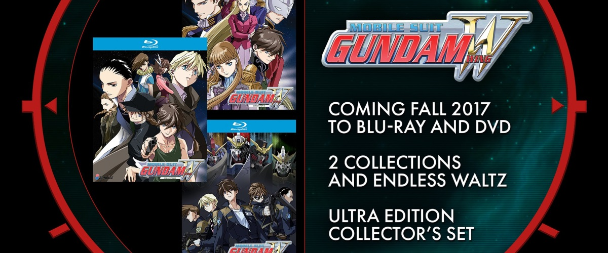MOBILE SUIT GUNDAM WING COLLECTOR'S ULTRA EDITION BLU-RAY and MOBILE SUIT GUNDAM WING: ENDLESS WALTZ coming to Blu-ray and DVD December 2017 from RIGHT STUF, INC. and SUNRISE INC.