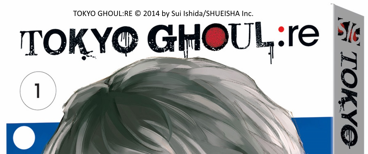 VIZ MEDIA ANNOUNCES THE CONTINUATION OF THE SMASH HIT MANGA SERIES TOKYO GHOUL WITH TOKYO GHOUL: RE