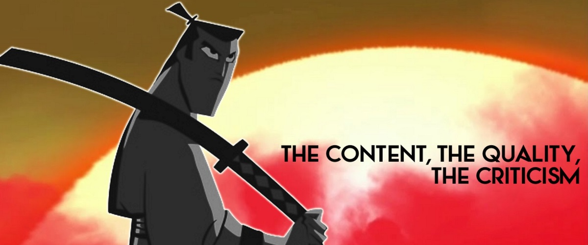 The Content, The Quality, The Criticism: Samurai Jack The Complete Series