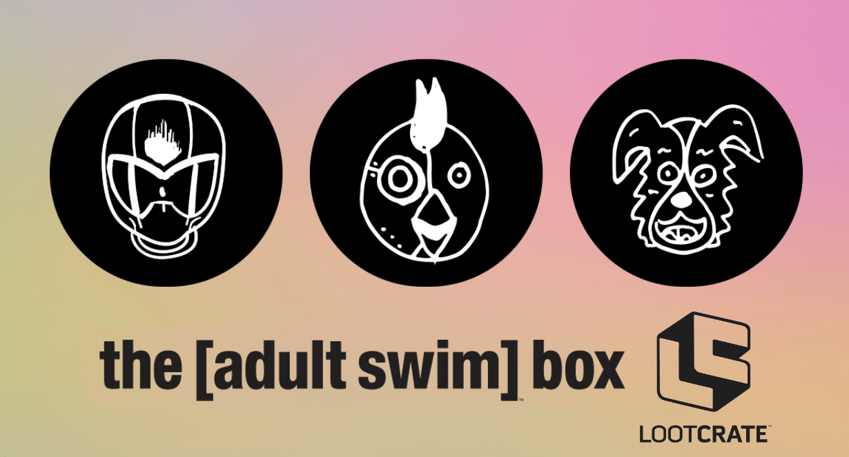 Adult Swim Officially Ends Partnership With Box Blvd Starts New Partnership With Loot Crate