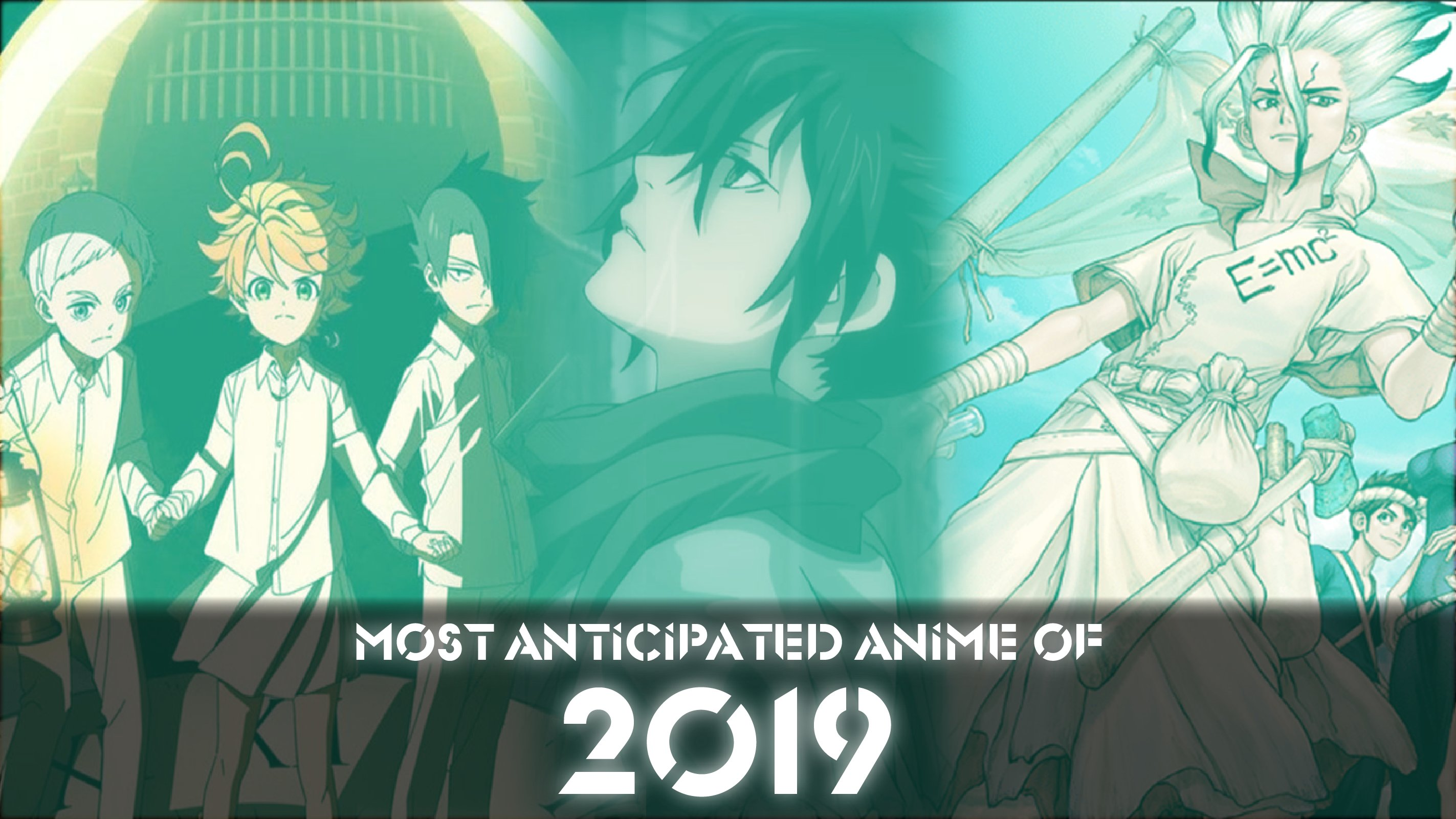 Most Anticipated Anime of 2019
