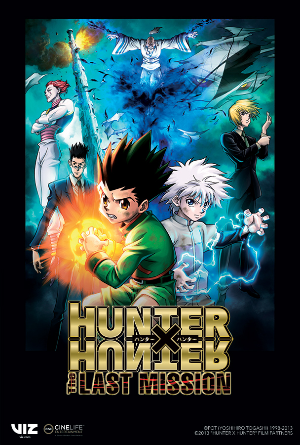 Press Release: VIZ MEDIA AND CINELIFE ENTERTAINMENT™ PRESENT THE NORTH AMERICAN THEATRICAL PREMIERE OF HUNTER X HUNTER: THE LAST MISSION