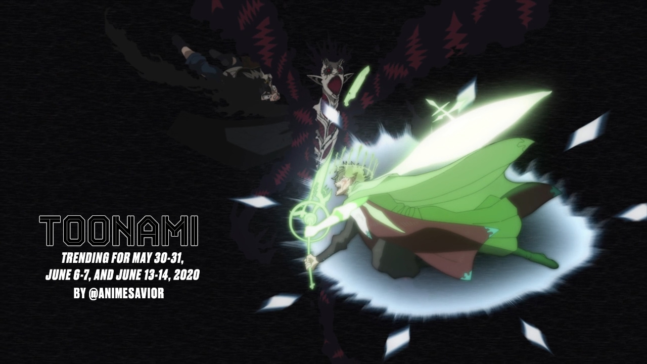 Toonami Trending Rundown for May 30-31, June 6-7, and June 13-14, 2020