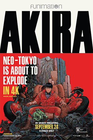 AKIRA, DIGITALLY REMASTERED IN 4K, IS HEADED TO SELECT THEATERS NATIONWIDE ON SEPTEMBER 24 TICKETS ON SALE TODAY