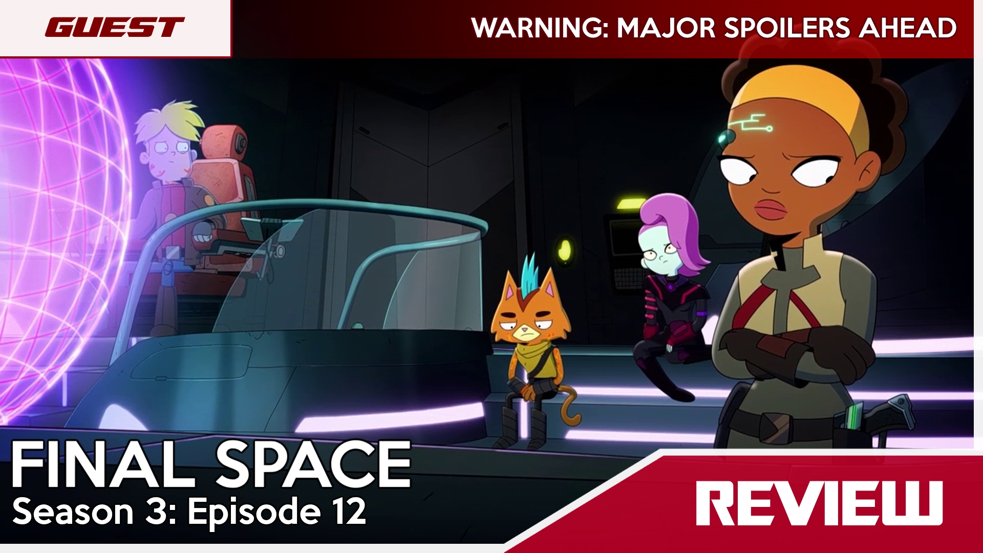 Final Space Season 3 Episode 12 Review